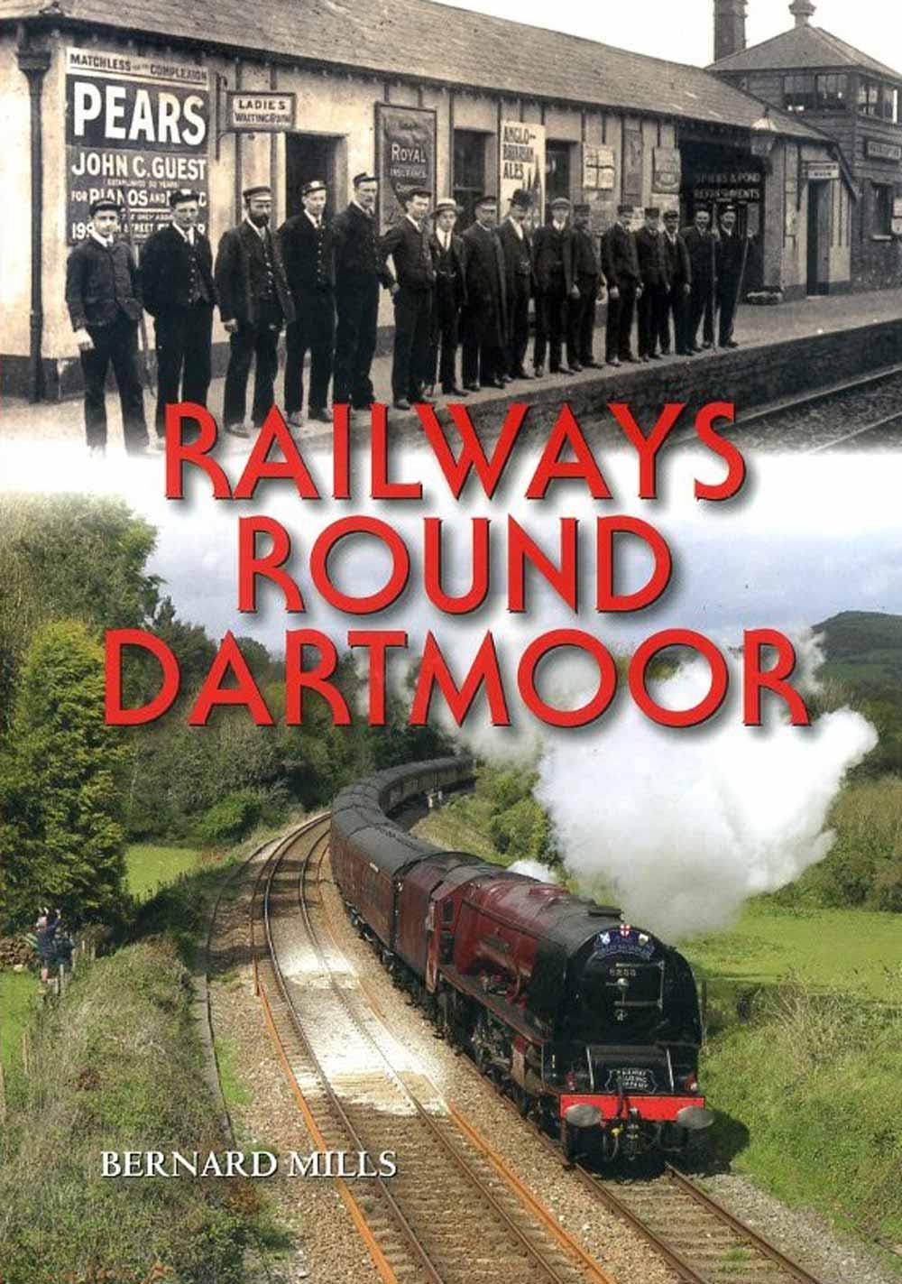 Railways Round Dartmoor book cover